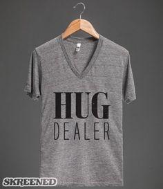 Hug Dealer - oh yes I am Kellie!!! Lolol