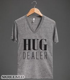 Hug Dealer - oh yes I am Kellie!!! Lolol