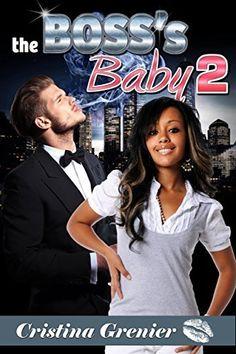 The Boss's Baby 2 (Interracial with Baby) (BWWM) by Cristina Grenier, http://www.amazon.com/dp/B00OD40N5G/ref=cm_sw_r_pi_dp_uKQsub0D4P6NY
