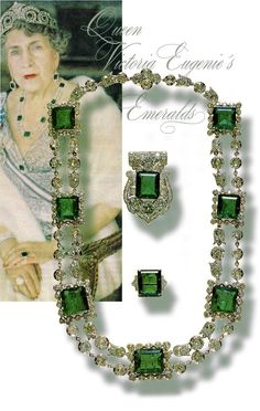 Emeralds of Queen Victoria Eugenia of Spain. Empress Eugenie of France (1826-1920) had bequeathed the emeralds to her goddaughter, Queen of Spain (1887-1969). Cartier made a necklace, a ring a brooch by the 9 emeralds and diamonds.