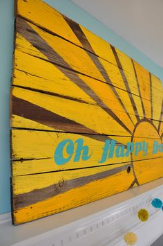 Reclaimed wood sign... easy... bright... fun