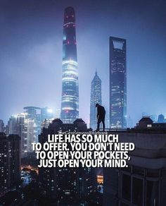 Open your mind. Life is full of adventure and opportunities. Sassy Quotes, Life Quotes Love, Quotes To Live By, Inspirational Quotes About Success, Success Quotes, Motivational Quotes, Reality Quotes, Positive Attitude, Positive Quotes