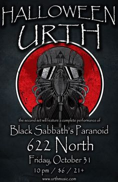 622 North presents a special Halloween performance from Urth featuring Black Sabbath's Paranoid on Friday, October 31st.