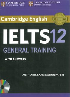 Product description Cambridge IELTS 12 contains four authentic IELTS examination papers from Cambridge English Language Assessment, providing excellent exam practice. Cambridge Book, Cambridge Ielts, Cambridge Exams, Cambridge English, Ielts Reading, Ielts Writing, Reading Test, Reading Skills, Essay Writing