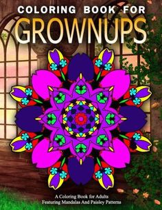 COLORING BOOKS FOR GROWNUPS - Vol.15: adult coloring books best sellers for women (Volume 15)