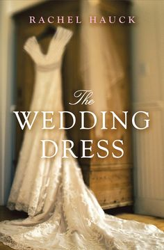 The Wedding Dress_Rachel Hauck