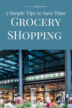 Learn how to navigate the grocery store like a pro and save precious time shopping. Time savings tips | Grocery shopping | Planning resources | Meal planning | Shopping tips