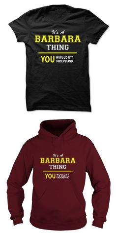 033d751b5 Barbara Becker T-shirt Its A Barbara Thing, You Wouldnt Understand !!