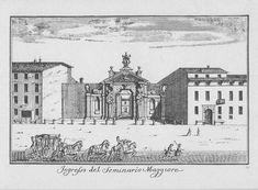 """Portale del Seminario Maggiore, corso Venezia, Milano. Marc'Antonio Dal Re, """"Vedute di Milano"""", incisione 32 (ca. 1745)."""
