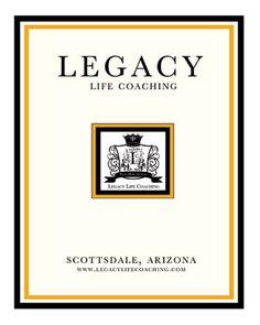 Business Card Design/Layout for Legacy Life Coaching, LLC - Scottsdale, AZ.