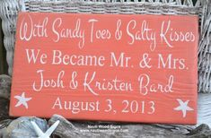 Wedding Decor, Beach Wedding Sign, Coral Wedding, Orange, Peach Salmon, Personalized Wedding Gift, Mr and Mrs, With Sandy Toes and Salty Kisses We Became, Fish Theme, Lakeside Seaside, Personalized Wedding Gift