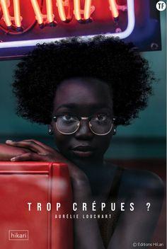 """""""Trop crépues ? """", le livre qui déconstruit l'histoire des cheveux des Afro-descendantes Dans un livre très riche, la journaliste Aurélie Louchart se penche sur les cheveux crépus et sur l'histoire chargée qui les entoure. Alors que la nouvelle porte-parole du gouvernement Sibeth Ndiaye vient de subir un vent de racisme à cause de sa coiffure, ce livre est plus que nécessaire. Black Power, Festival Avignon, Rides Front, Afro Hairstyles, Interview, Hair Styles, Books, Hui, Respect"""