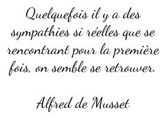 Alfred de Musset Plus - Morticia Valhalla - Favorite Quotes, Best Quotes, Love Quotes, Inspirational Quotes, French Words, French Quotes, Words Quotes, Wise Words, Sayings