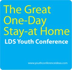 { Mormon Share } The Great One Day Stay at Home Youth Conference Young Women Activities, Youth Activities, Church Activities, Lds Seminary, Lds Youth, Youth Conference, Girls Camp, Activity Days, Stay At Home