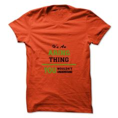 Its an ARING thing , you wouldnt understand T Shirts, Hoodies. Check price ==► https://www.sunfrog.com/Names/Its-an-ARING-thing-you-wouldnt-understand.html?41382 $19