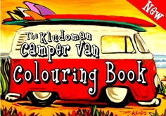 The Kludoman VW Camper Van Colouring Book, The Ultimate V-dub Colouring book, Cool Veedub colouring book, volkswagen colouring book, VW Beetles, Beach Bugs, Surf Buses, colouring, kids, vw v-dub, beetles, bug jam, cool gift, xmas, free, kid's great kids presents.Kubelwagens, Kids VW Colouring book. 50 pages.The Kludoman Surf Co. & Kludo White.