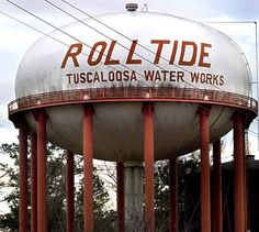 Tuscaloosa, AL water tower celebrates the Crimson Tide Tower Light, Tank I, Roadside Attractions, Building Structure, Water Tank, Worlds Largest, Alabama, Lighthouse, Abandoned