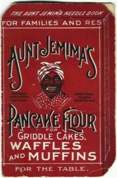 Aunt Jemima Pancake Flour packaging (late 19th century or early 20th).