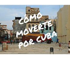 Todas las alternativas para moverse por Cuba: coche de alquiler, autobús Viazul, taxi, camión... lo más cómodo y lo más barato.