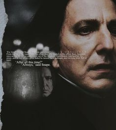 severus snape. one of my favourite lines in the book.