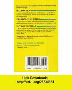 Days of the Dead (9781557737700) Ashley McConnell , ISBN-10: 1557737703  , ISBN-13: 978-1557737700 ,  , tutorials , pdf , ebook , torrent , downloads , rapidshare , filesonic , hotfile , megaupload , fileserve