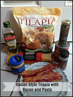 Recipe Time: Italian Style Tilapia with Bacon & Pasta #SamsDemos #shop #cbias