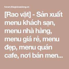 [Rao vặt] - Sản xuất menu khách sạn, menu nhà hàng, menu giá rẻ, menu đẹp, menu quán cafe, nơi bán menu có sẵn, | Diễn đàn thế giới cầu lông - Cộng đồng yêu cầu lông tại  Việt Nam