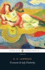 O AMANTE DE LADY CHATTERLEY - D. H. Lawrence - Companhia das Letras