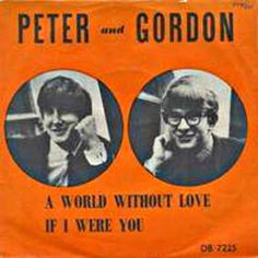 """More 60's music: For some reason, I liked the schlocky ballads of Peter & Gordon - for example World Without Love.  But, I didn't like those """"Another Silly Love Songs"""" crooned by Paul McCartney.  Not very memorable, for sure."""