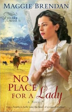 No Place for a Lady (Heart of the West Series #1) by Maggie Brendan