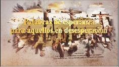 【Español,Spanish】 Palabras de esperanza para aquellos en desesperación 【La Pascua, iddsmm, lglesia de Dios 】