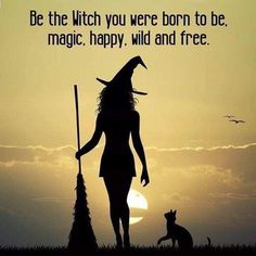 Be the witch you were born to be. Magic, happy, wild and free Halloween Quotes, Halloween Fun, Witch Quotes, Witch Art, Wild And Free, Magick, Wiccan, Wicca Witchcraft, Drake