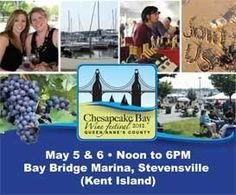 Chesapeake Bay Wine Fest 2012 - in May on Kent Island, MD