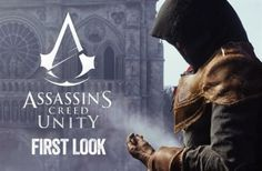 *FIRST LOOK* Assassin's Creed Unity