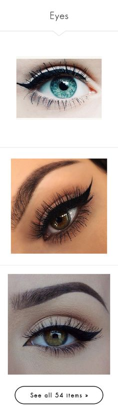 """""""Eyes"""" by haileyscomet95 ❤ liked on Polyvore featuring beauty products, eyes, makeup, eye makeup, beauty, eyeshadow, cosmetics, maquiagem, eyebrow makeup and brow makeup"""