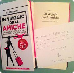 In viaggio con le amiche : Isa Grassano, tips & book