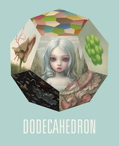 Mark Ryden - Dodecahedron
