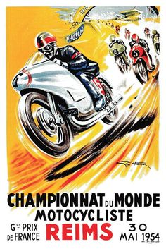 Postcard featuring a vintage 1954 poster created by automotive artist and illustrator Geo Ham to promote the French Grand Prix world championship motorcycle races held in Reims. Bike Poster, Motorcycle Posters, Motorcycle Art, Car Posters, Bike Art, Sports Posters, Motorbike Girl, Vintage Advertisements, Vintage Ads