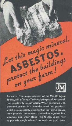 Asbestos, the magic mineral??