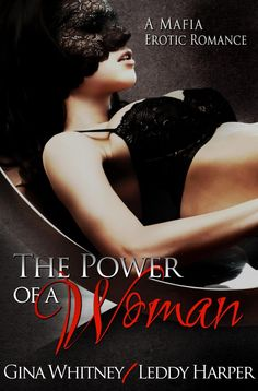 Toot's Book Reviews: Spotlight: The Power of a Woman by Leddy Harper & Gina Whitney