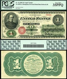 U.S. Rare Currency Coin Dealer Buying Selling US Paper Money Bank Notes 1862 $1 Legal Tender Note FR-16 PCGS Graded Very Fine 35PPQ Head of Salmon P. Chase NCCLR