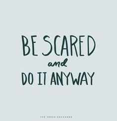 10 gambar motivasi bahasa inggris terbaik dan artinya motto monday words it is okay to be scared the fresh exchange stopboris Choice Image
