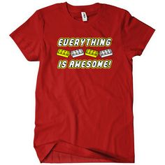 Everything Is Awesome! T-Shirt Funny Cheap Tees TextualTees.com - 2