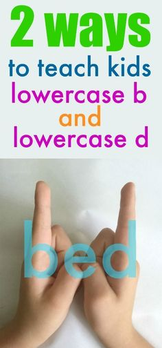 2 GENIUS ways to teach kids how to recognize lowercase b from d