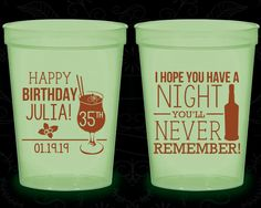 35th Birthday Glow in the Dark Cups, I hope you have a night you'll never remember, Glow Birthday Party (20092)