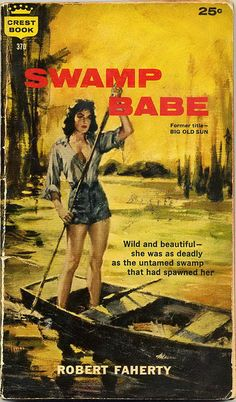 """Swamp Babe"" 