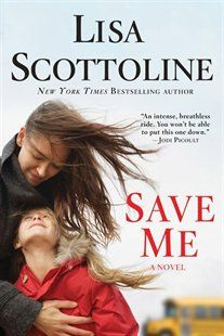 Save Me Book by Lisa Scottoline | Trade Paperback | chapters.indigo.ca
