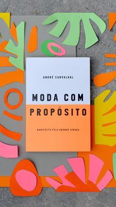 """Livro """"Moda com propósito"""" de André Carvalhal"""
