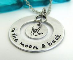 I Love You To the Moon and Back Necklace - Hand Stamped Jewelry ASL Sign Language Necklace - Personalized Necklace Hand Stamped Jewelry xmas...