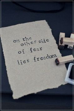 On the other side of fear lies freedom. So true just conquered a long time fear of mine and I feel the weight lift off my shoulders